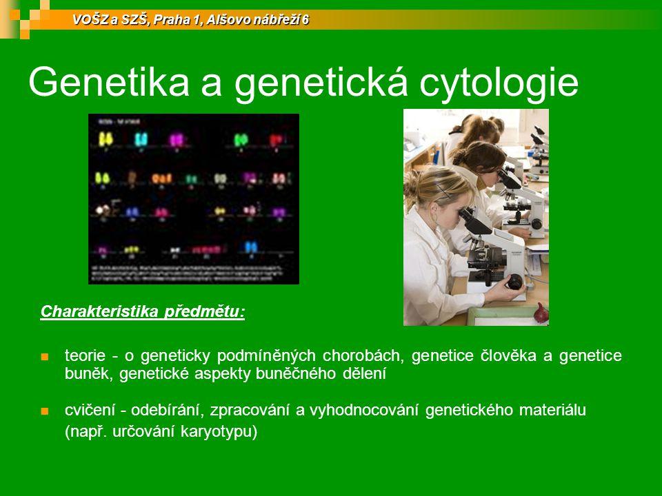 Genetika a genetická cytologie