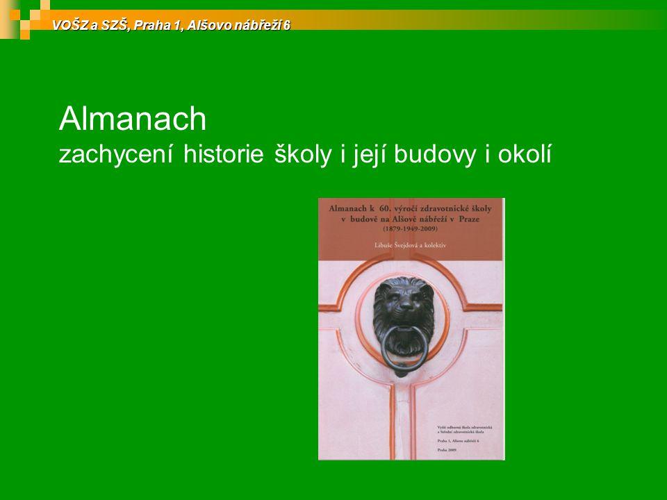 Almanach zachycení historie školy i její budovy i okolí