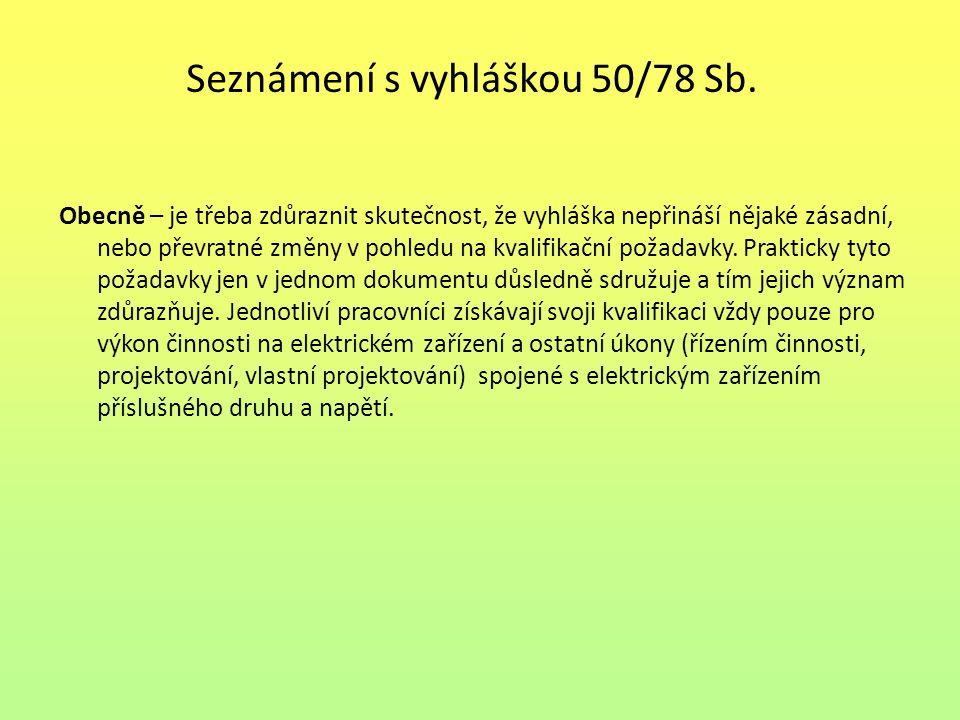 Seznámení s vyhláškou 50/78 Sb.