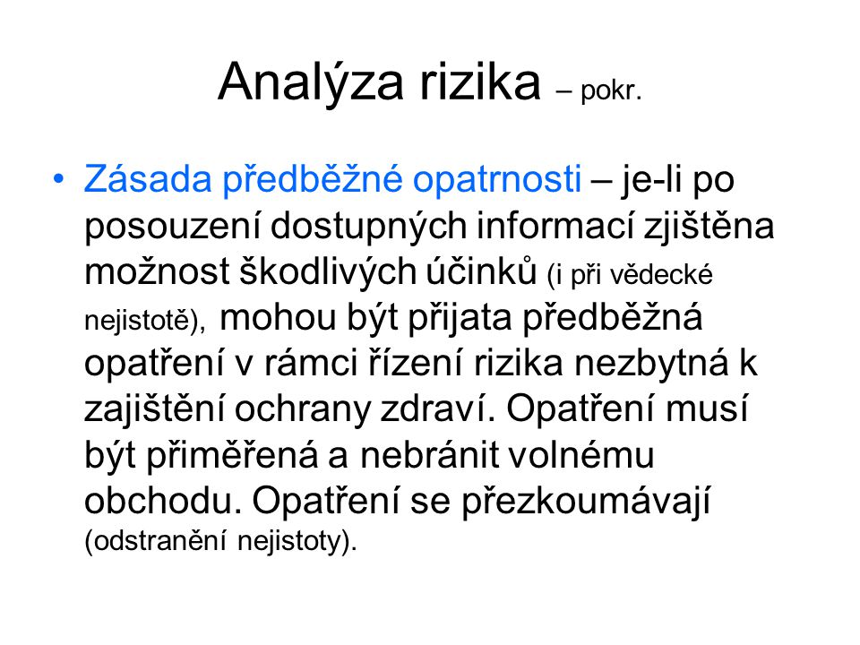 Analýza rizika – pokr.