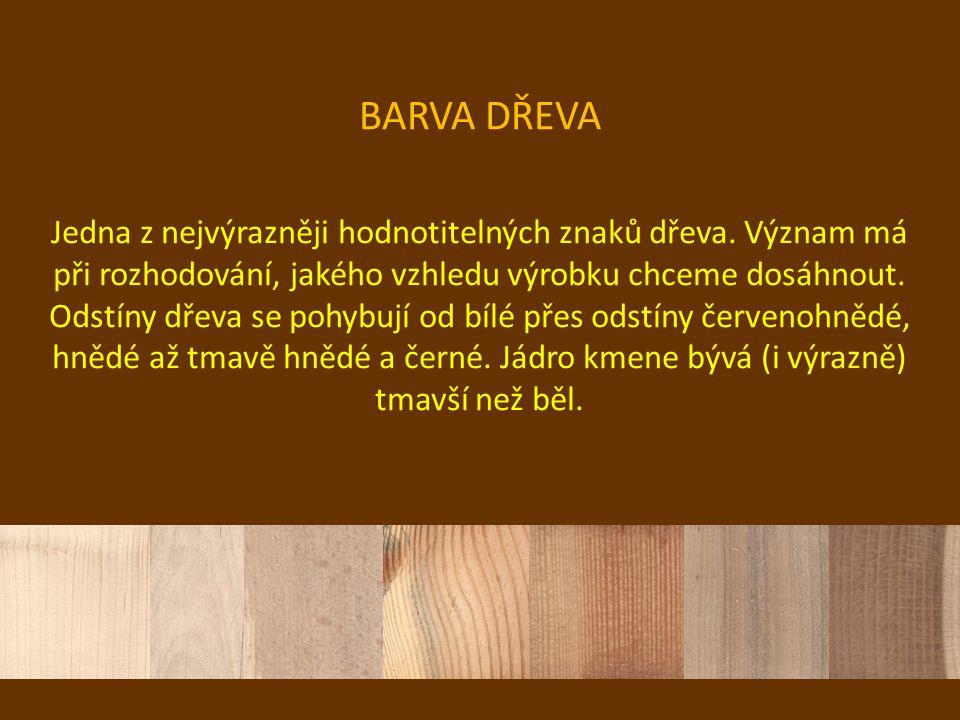 BARVA DŘEVA