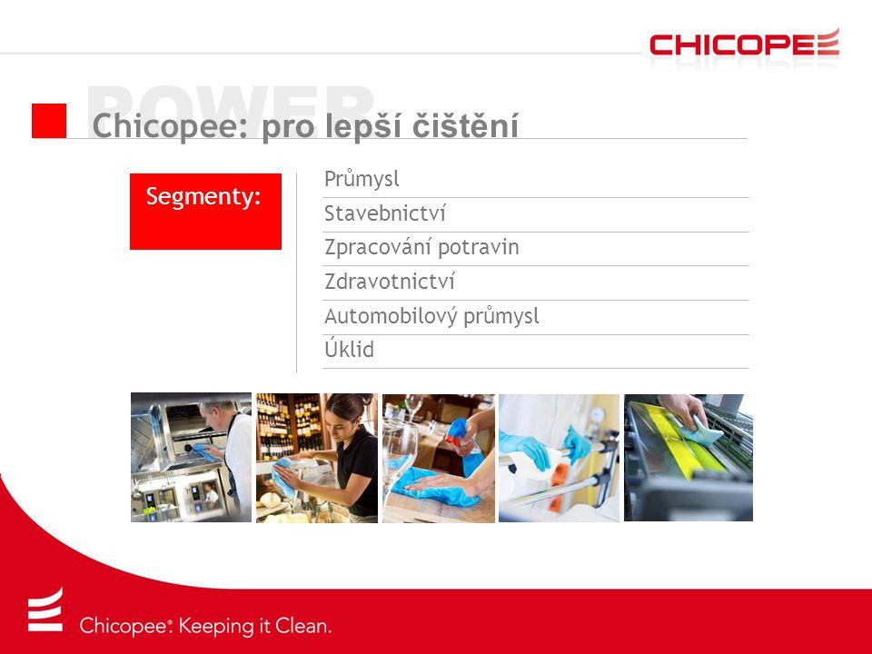 POWER Chicopee: pro lepší čištění Segmenty: Průmysl Stavebnictví