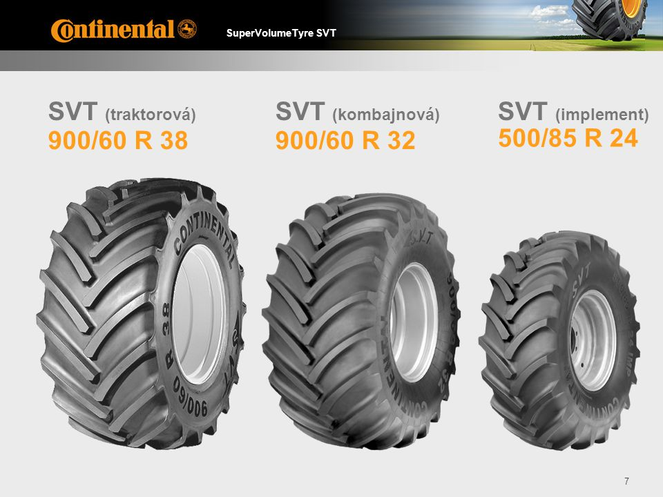 SVT (traktorová) SVT (kombajnová) SVT (implement) 900/60 R 38 900/60 R 32 500/85 R 24