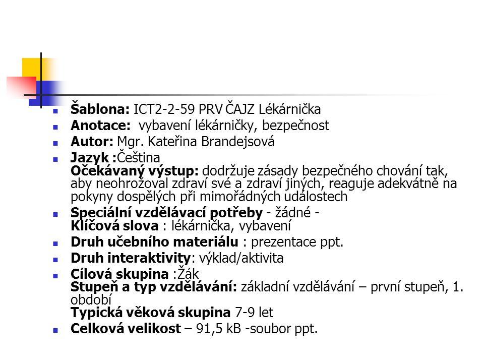 Šablona: ICT2-2-59 PRV ČAJZ Lékárnička