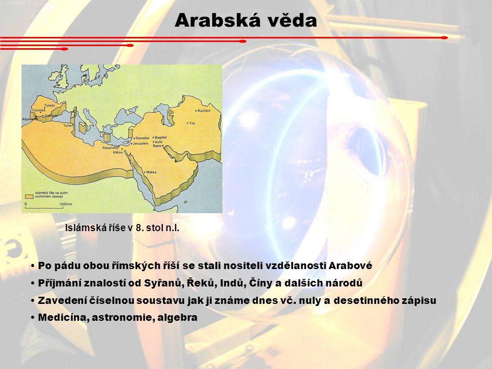Arabská věda Islámská říše v 8. stol n.l.