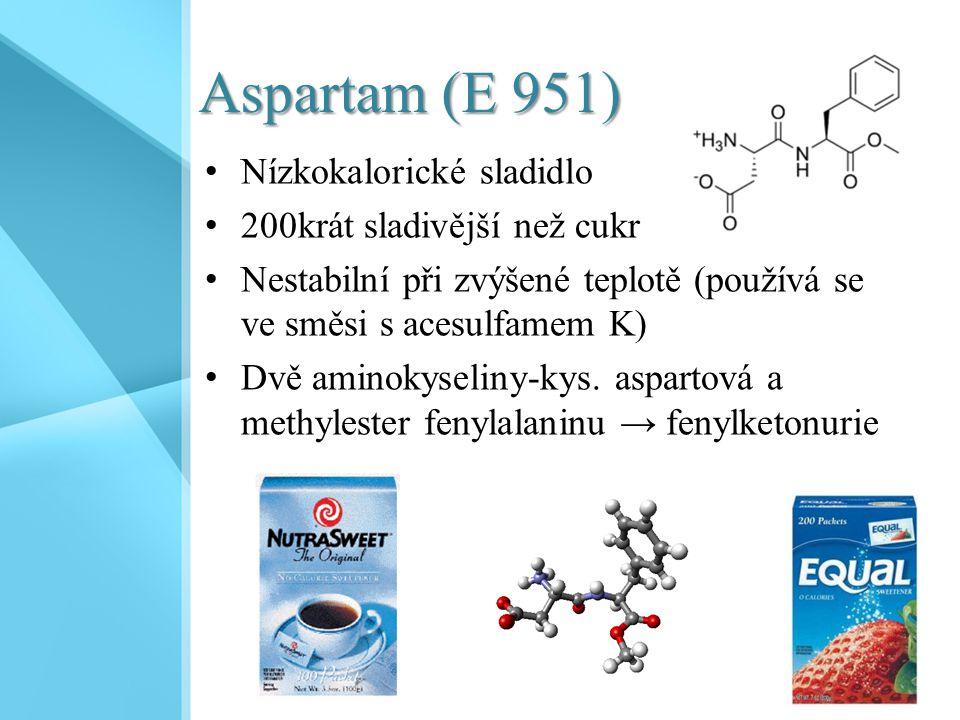 Aspartam (E 951) Nízkokalorické sladidlo 200krát sladivější než cukr