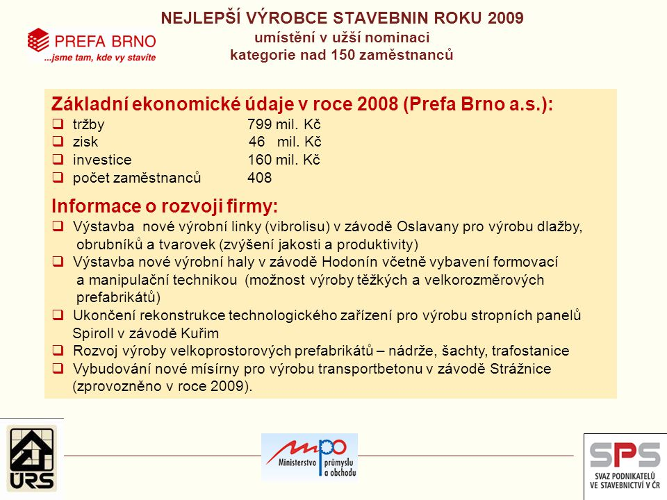 Základní ekonomické údaje v roce 2008 (Prefa Brno a.s.):