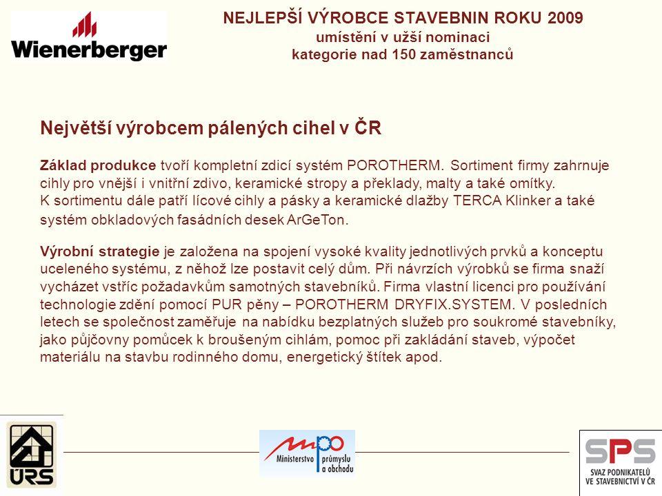 Největší výrobcem pálených cihel v ČR