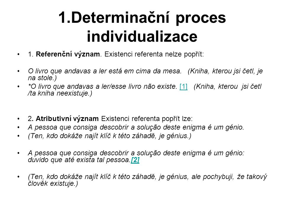 1.Determinační proces individualizace