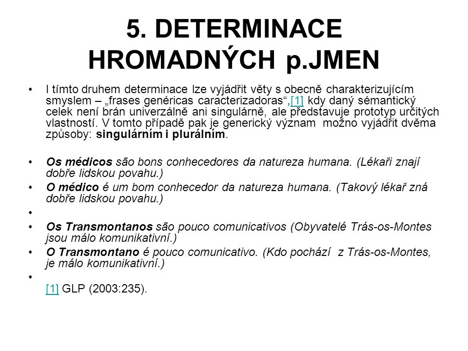 5. DETERMINACE HROMADNÝCH p.JMEN