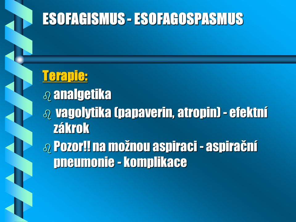 ESOFAGISMUS - ESOFAGOSPASMUS