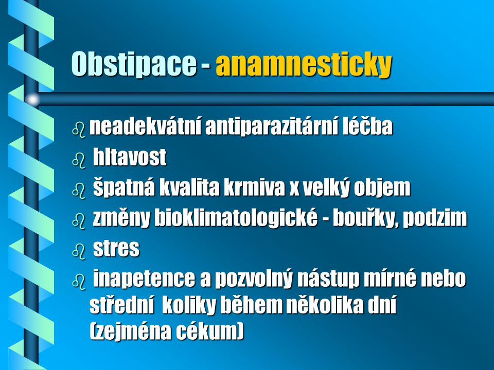 Obstipace - anamnesticky
