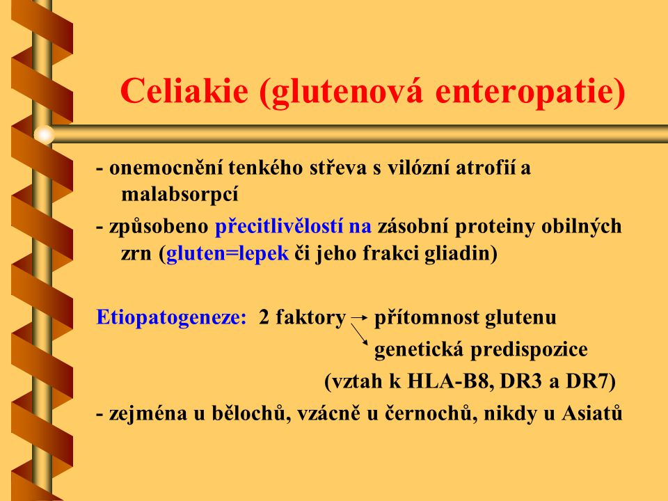 Celiakie (glutenová enteropatie)