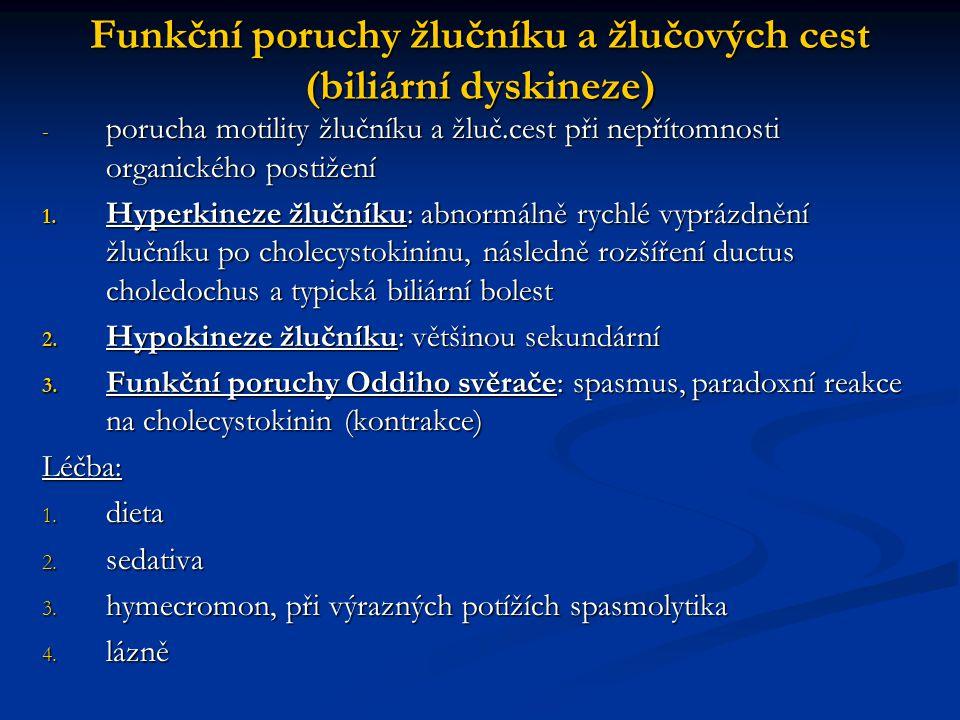 Funkční poruchy žlučníku a žlučových cest (biliární dyskineze)