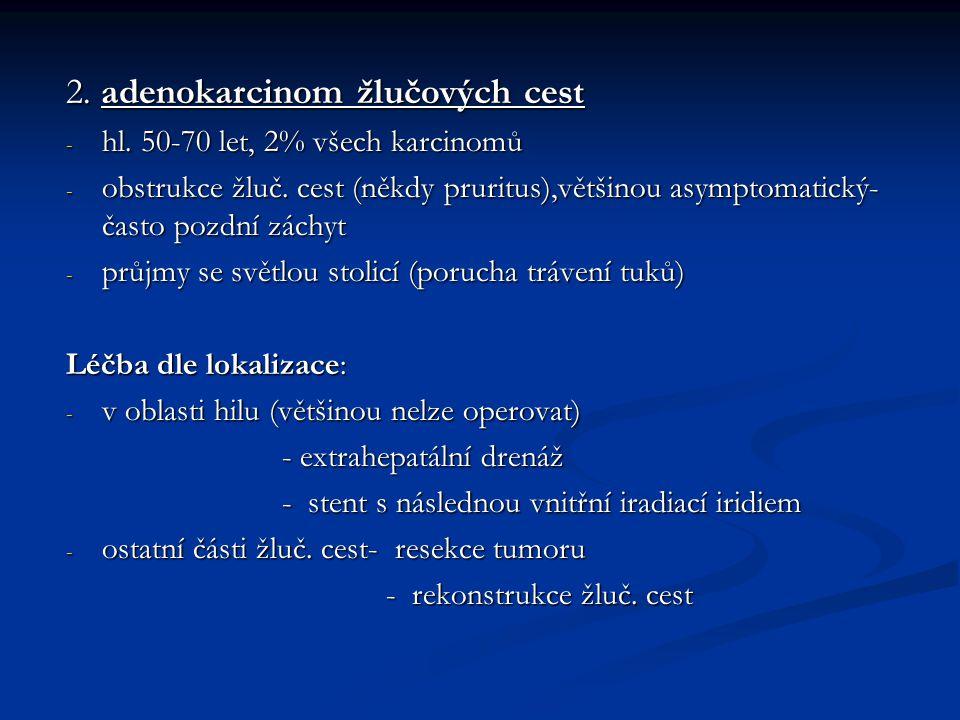2. adenokarcinom žlučových cest