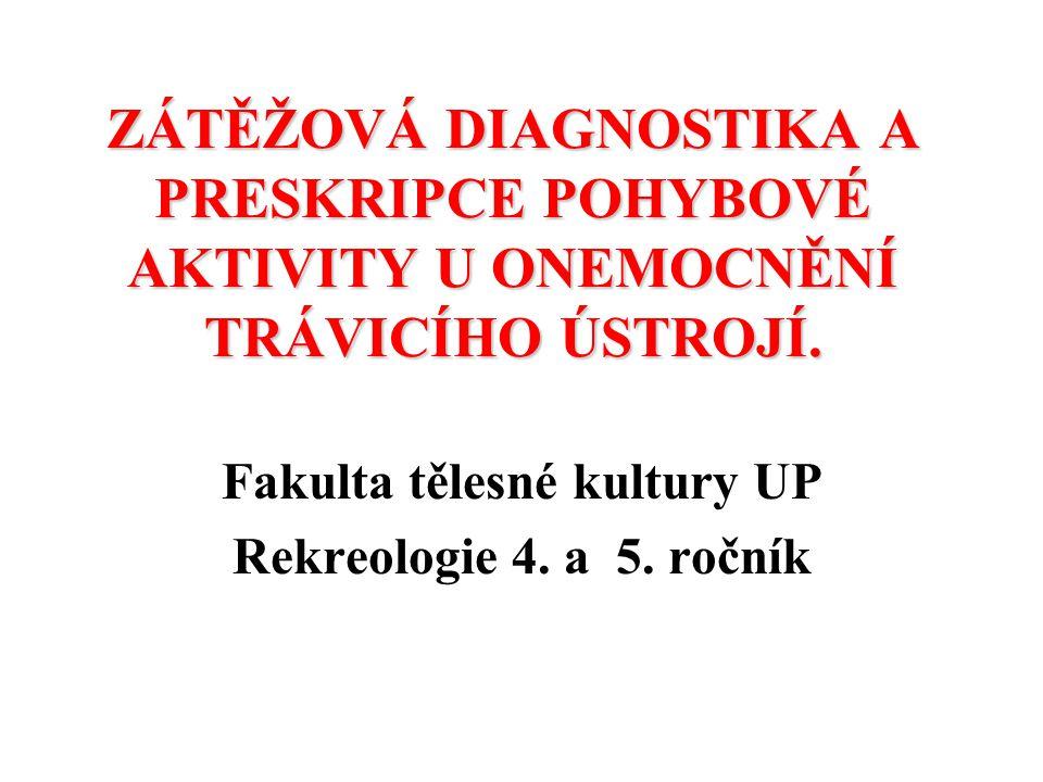 Fakulta tělesné kultury UP Rekreologie 4. a 5. ročník