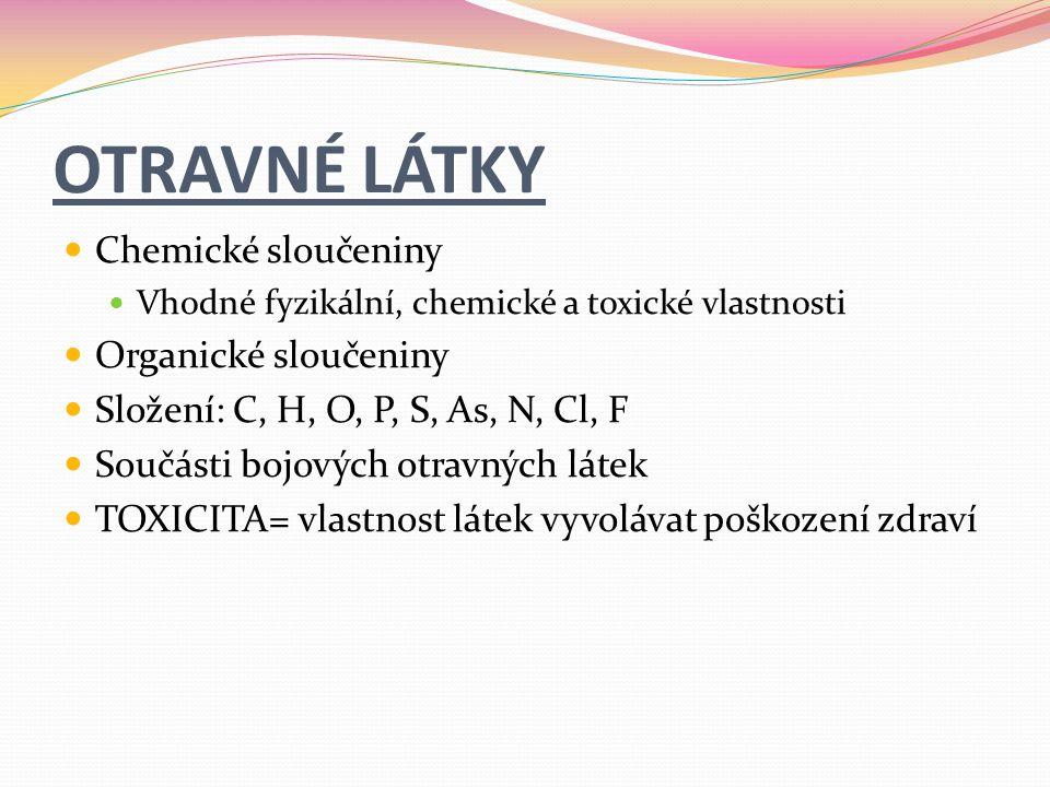 OTRAVNÉ LÁTKY Chemické sloučeniny Organické sloučeniny