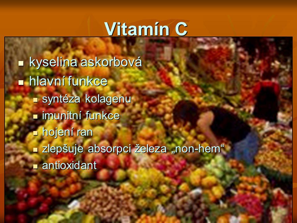 Vitamín C kyselina askorbová hlavní funkce syntéza kolagenu