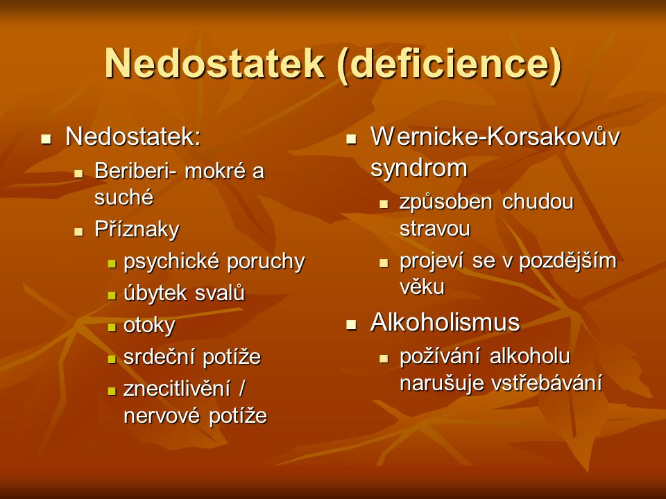 Nedostatek (deficience)