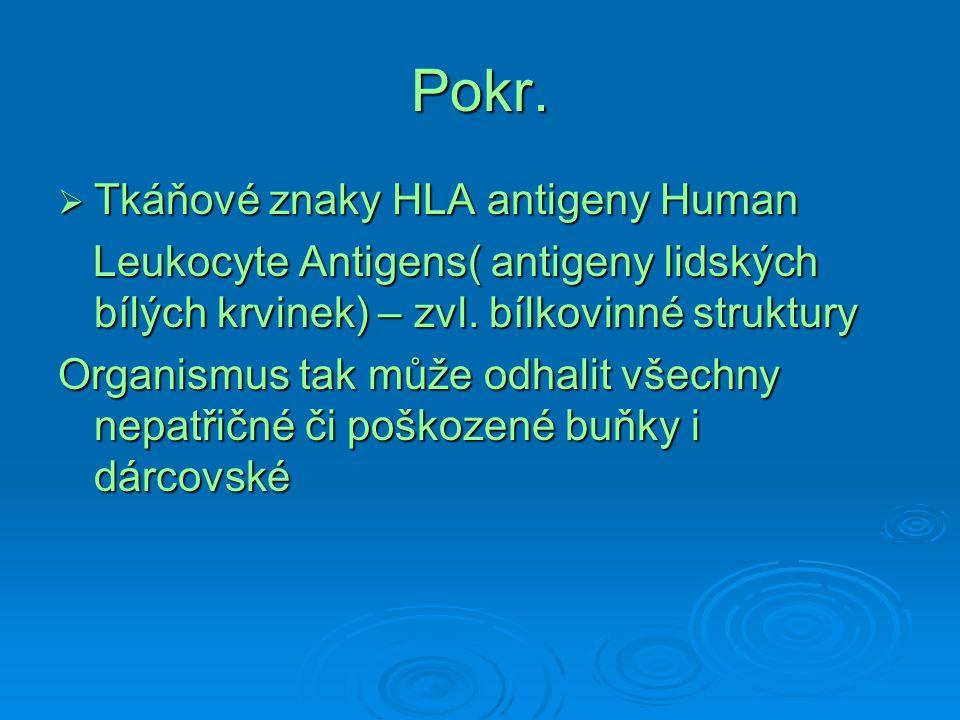 Pokr. Tkáňové znaky HLA antigeny Human