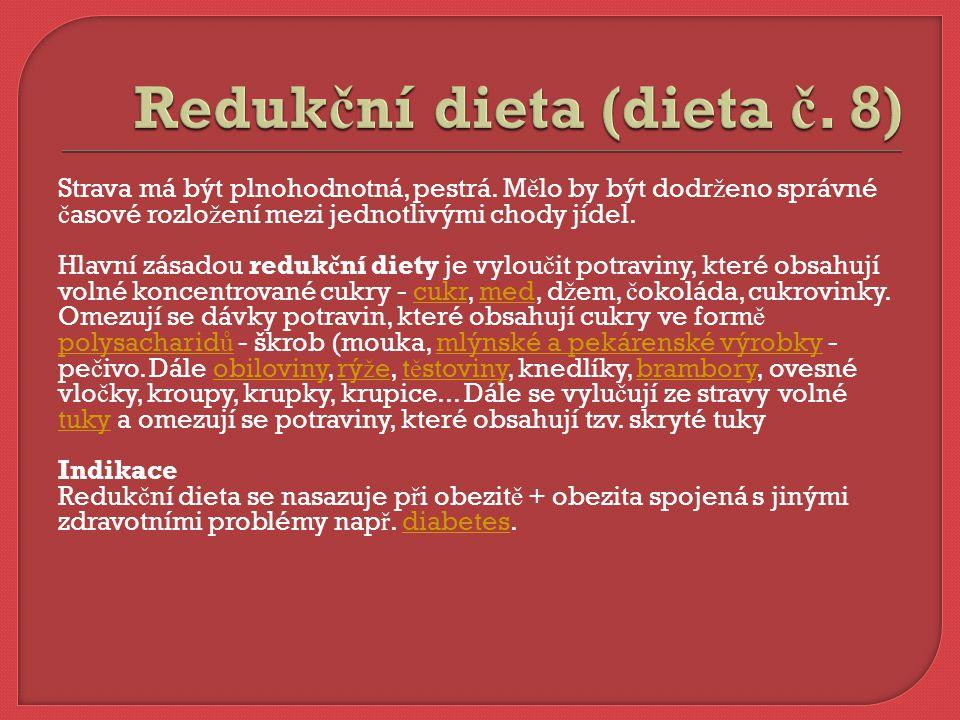 Redukční dieta (dieta č. 8)