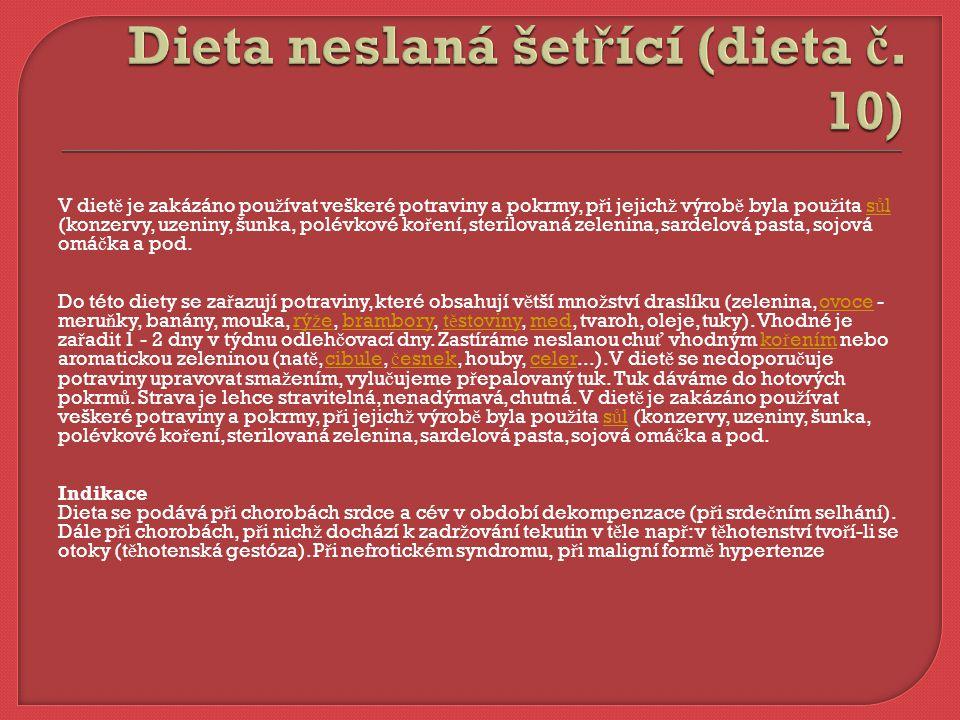 Dieta neslaná šetřící (dieta č. 10)