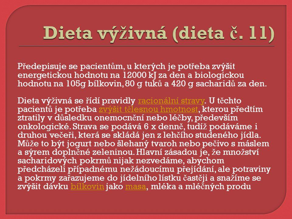 Dieta výživná (dieta č. 11)