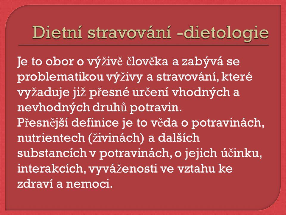 Dietní stravování -dietologie