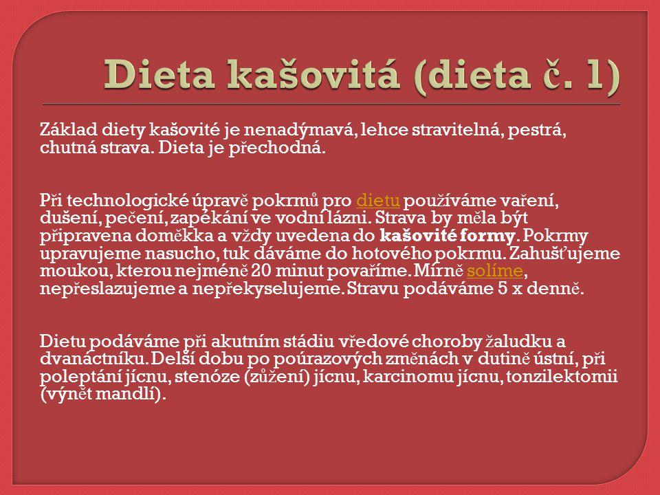Dieta kašovitá (dieta č. 1)