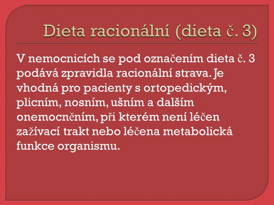 Dieta racionální (dieta č. 3)