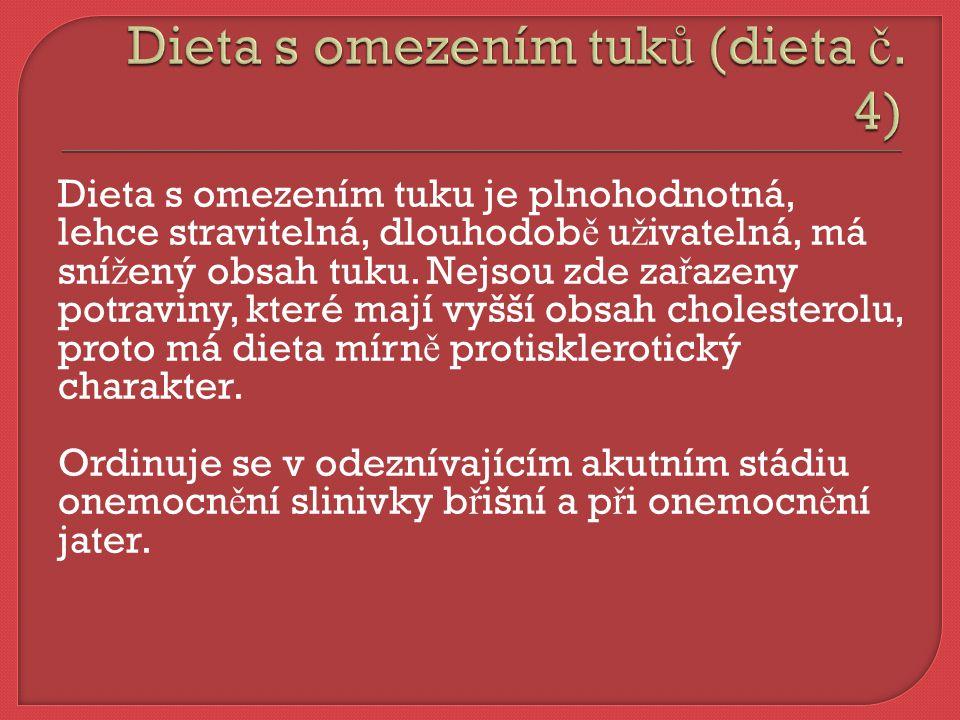 Dieta s omezením tuků (dieta č. 4)
