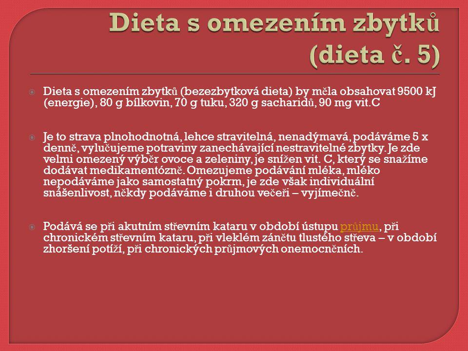 Dieta s omezením zbytků (dieta č. 5)