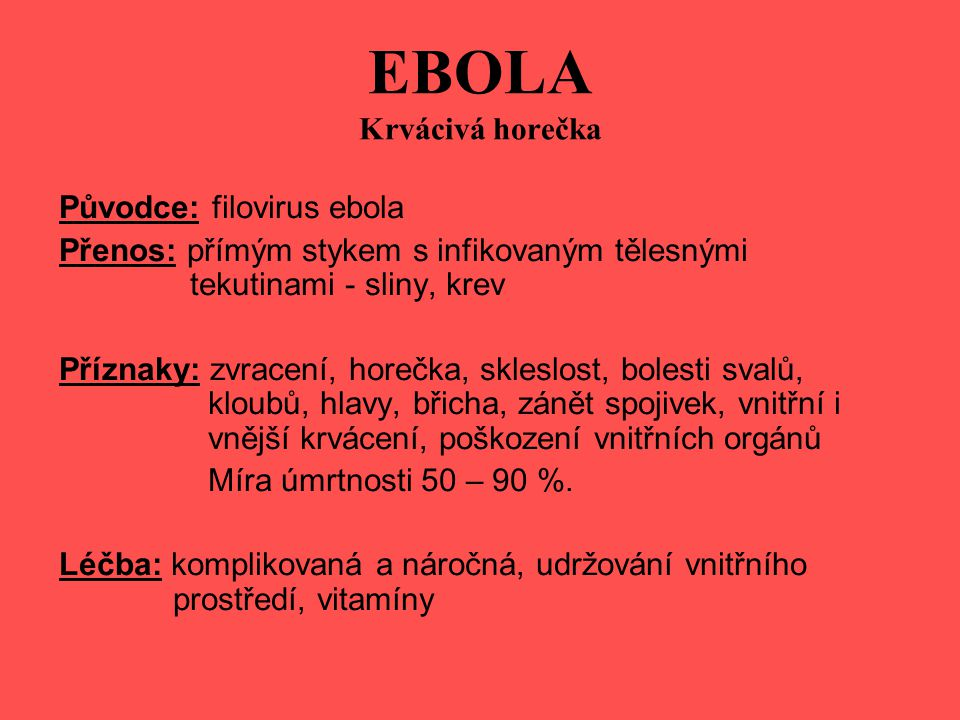 EBOLA Krvácivá horečka