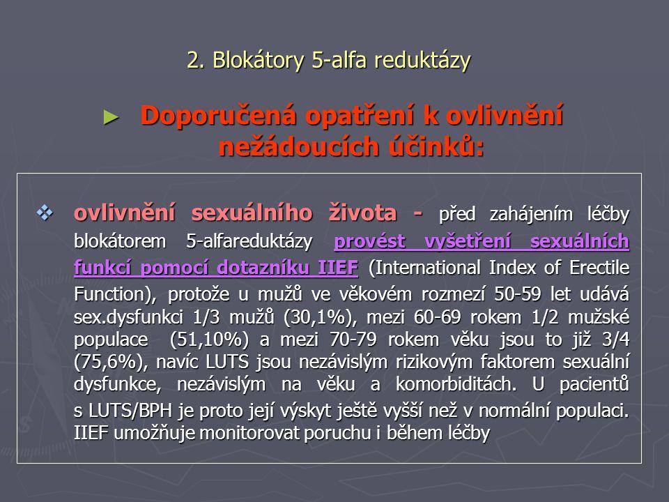 2. Blokátory 5-alfa reduktázy