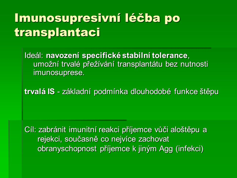 Imunosupresivní léčba po transplantaci