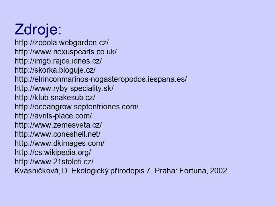Zdroje: http://zooola. webgarden. cz/ http://www. nexuspearls. co