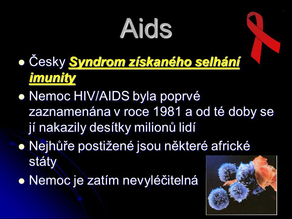 Aids Česky Syndrom získaného selhání imunity