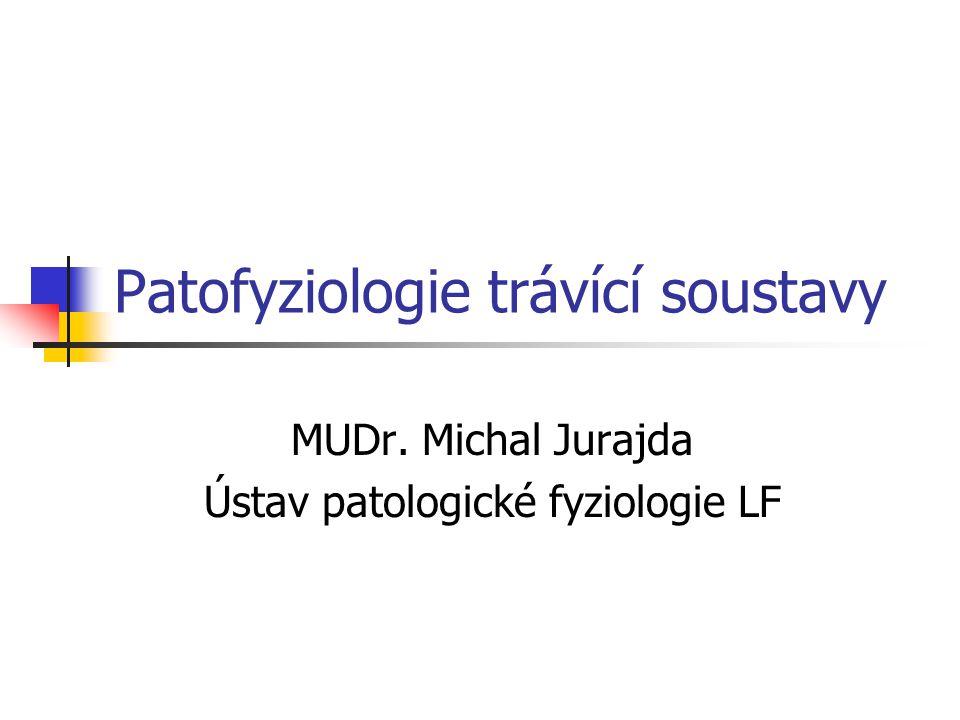 Patofyziologie trávící soustavy