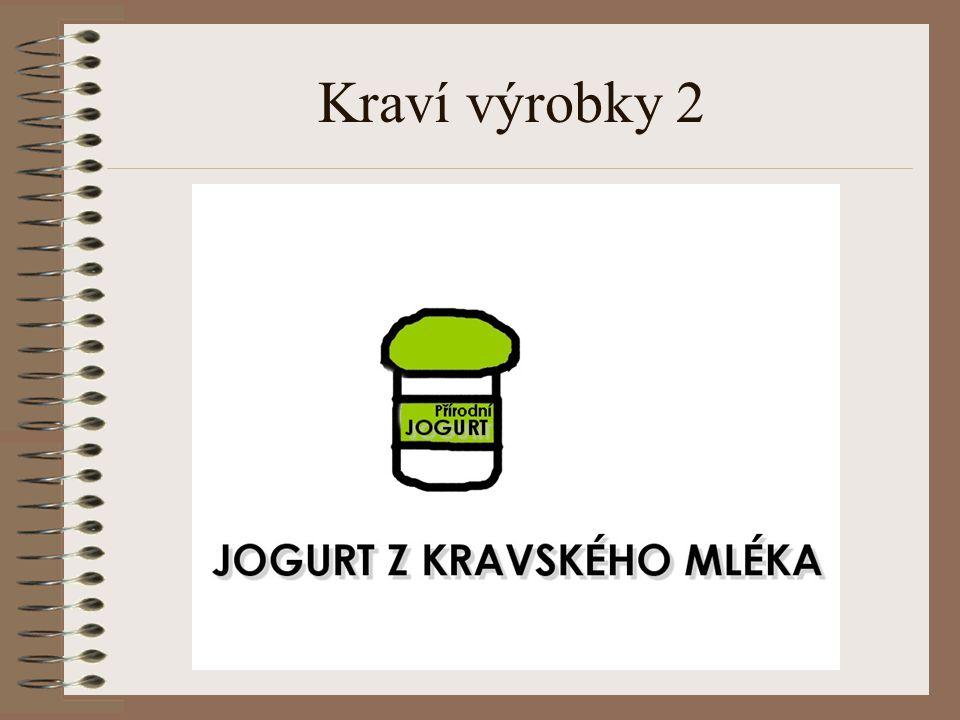 Kraví výrobky 2