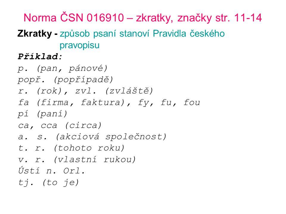 Norma ČSN 016910 – zkratky, značky str. 11-14