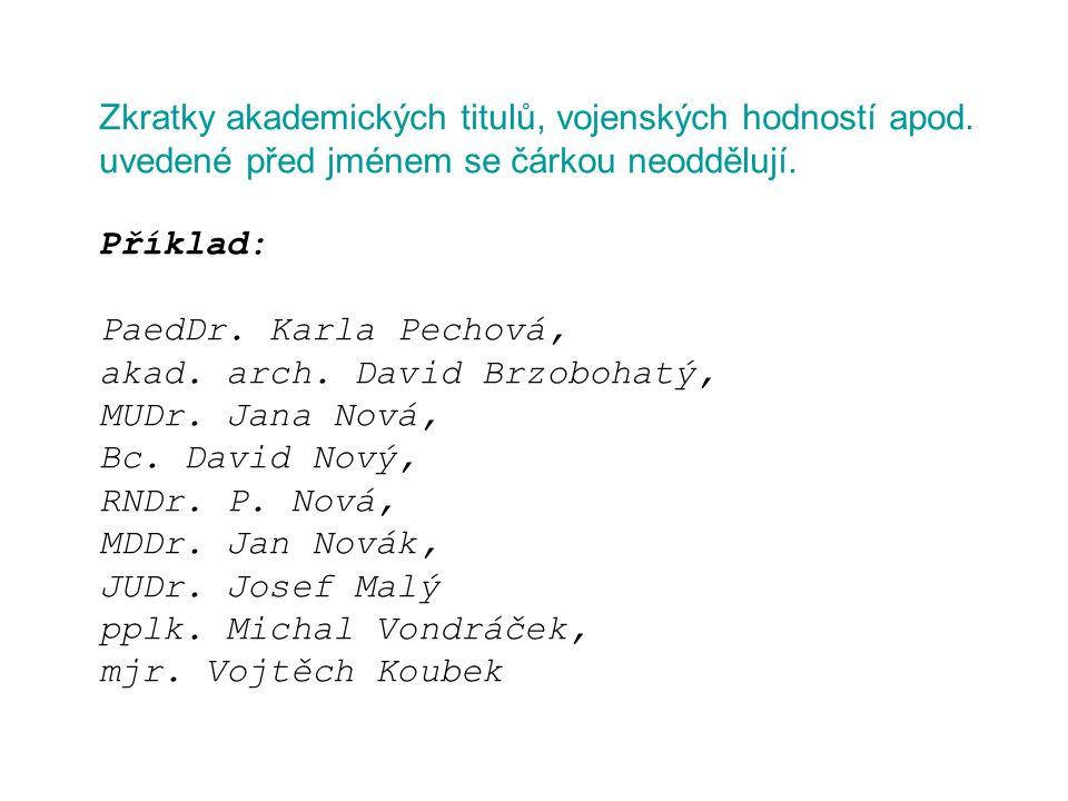 Zkratky akademických titulů, vojenských hodností apod.