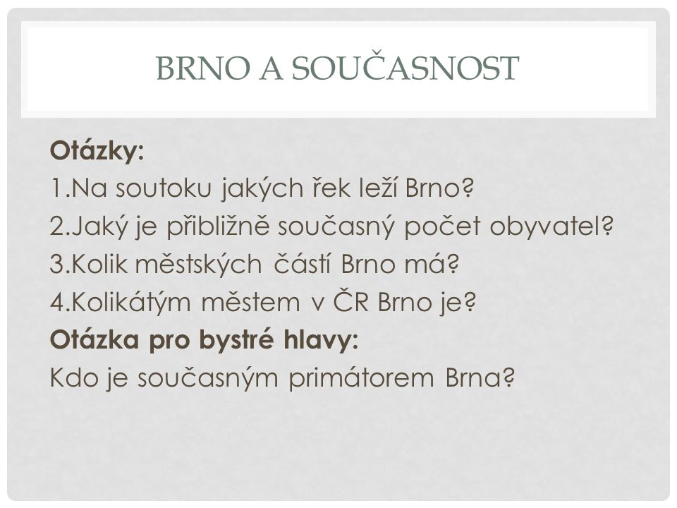 Brno a současnost
