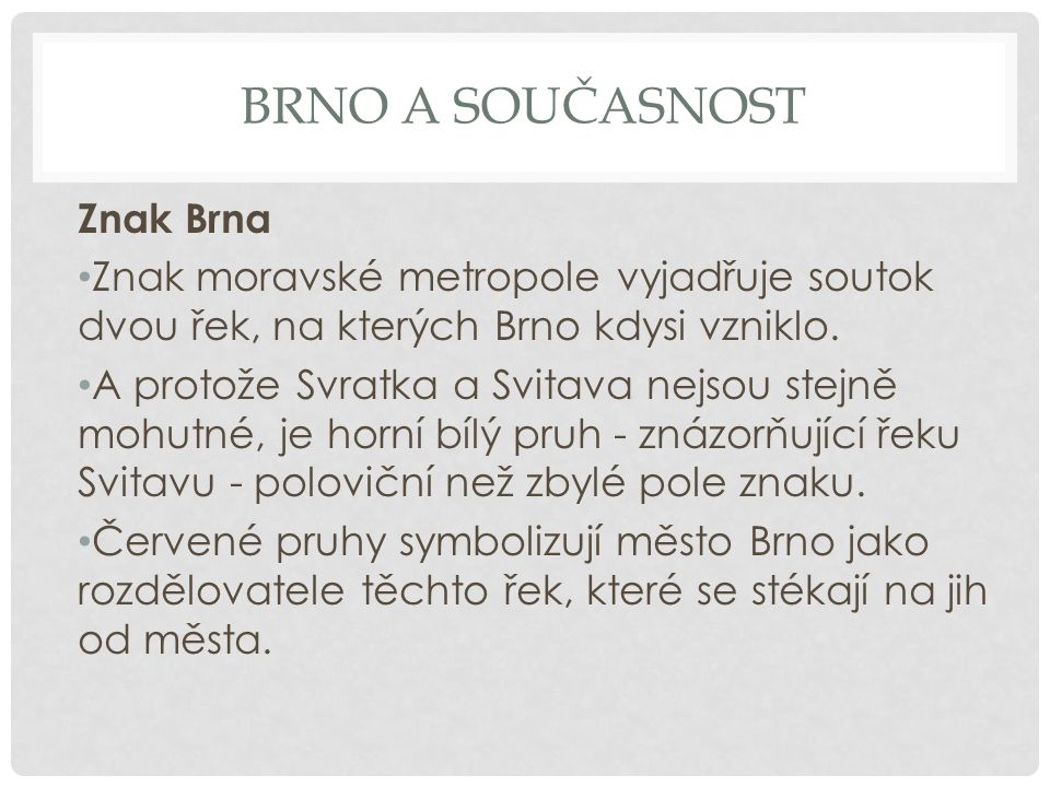 Brno a současnost Znak Brna