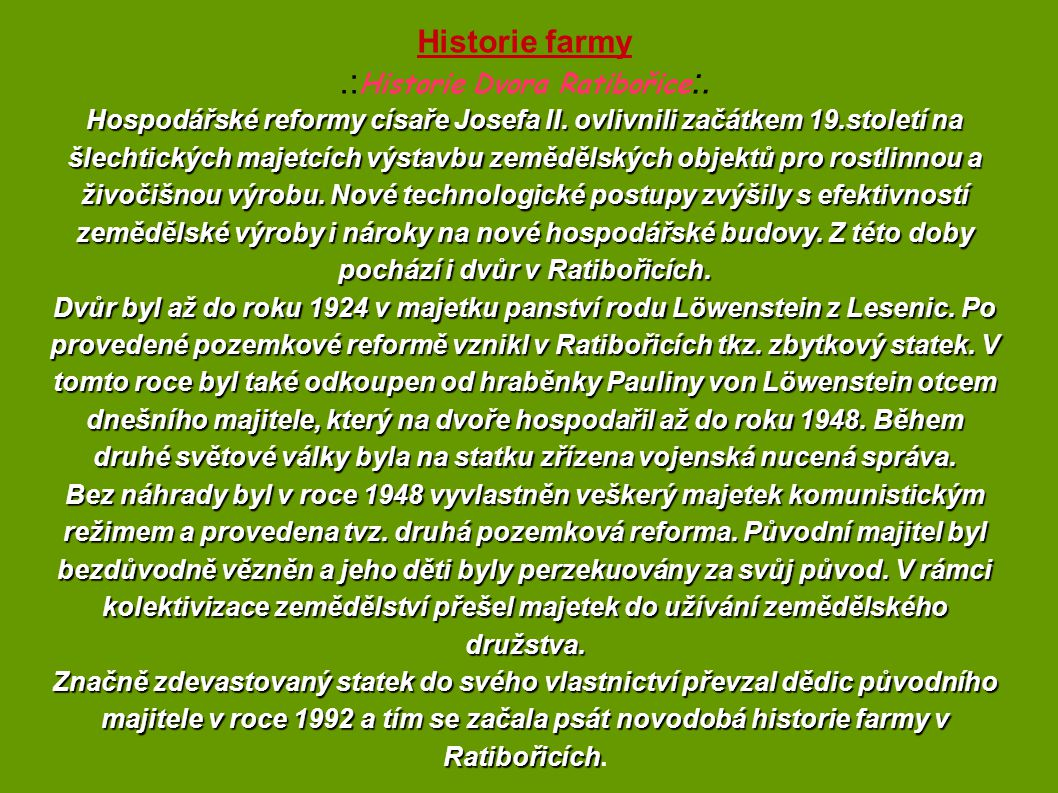 .:Historie Dvora Ratibořice:.