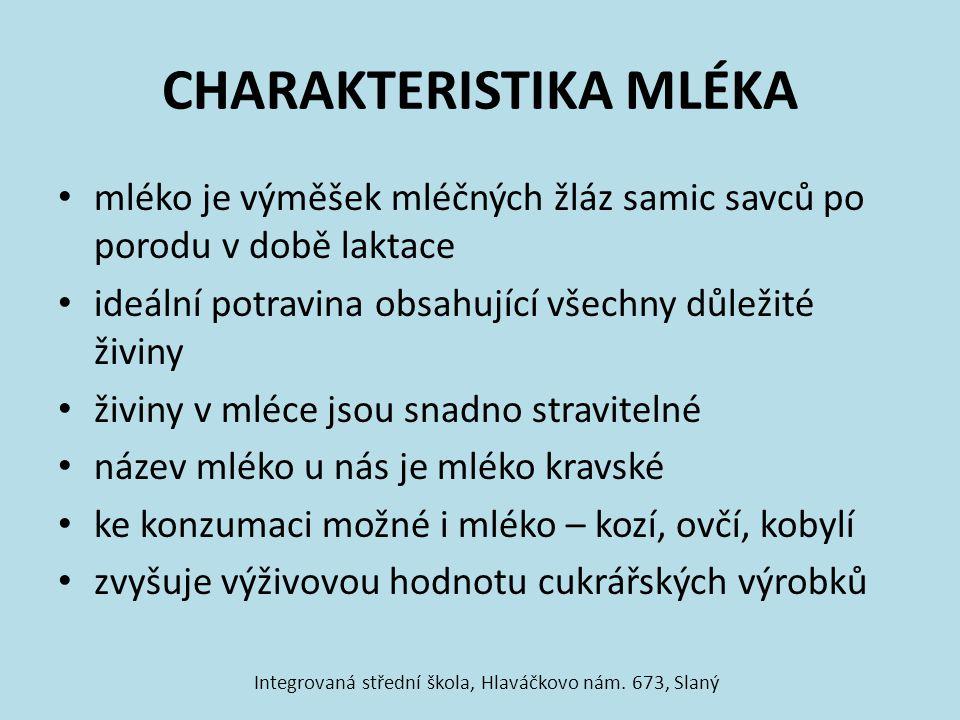 CHARAKTERISTIKA MLÉKA