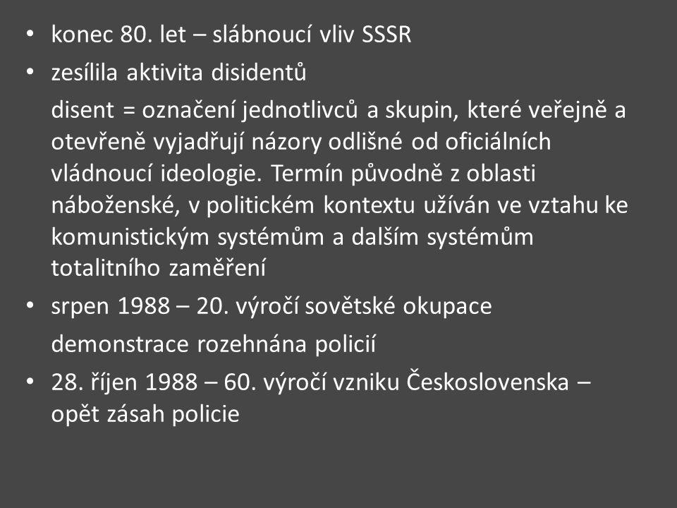 konec 80. let – slábnoucí vliv SSSR