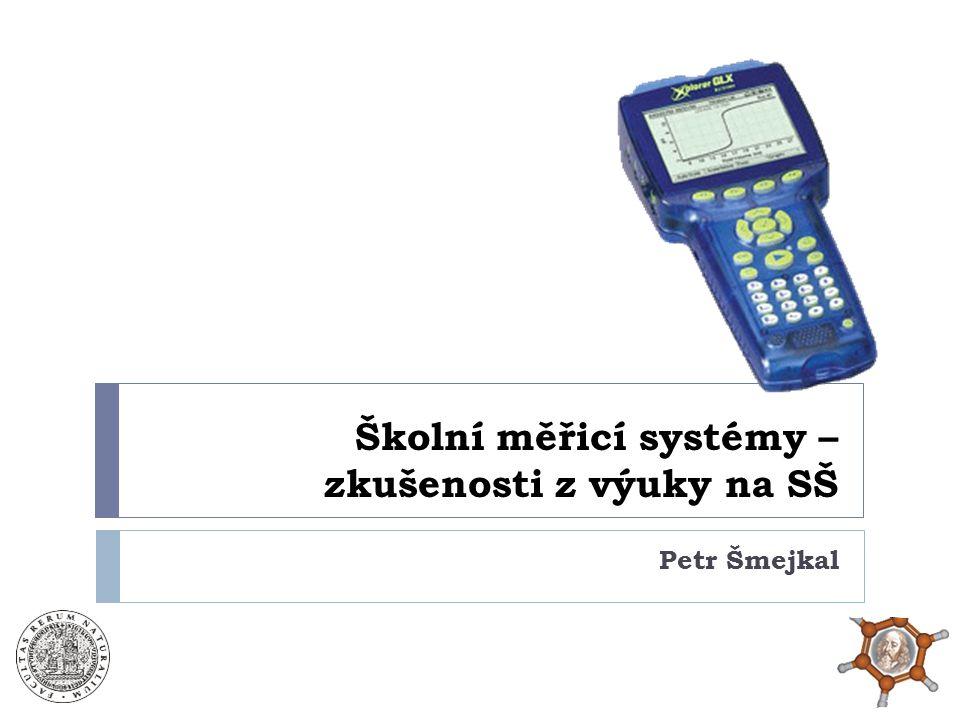Školní měřicí systémy – zkušenosti z výuky na SŠ