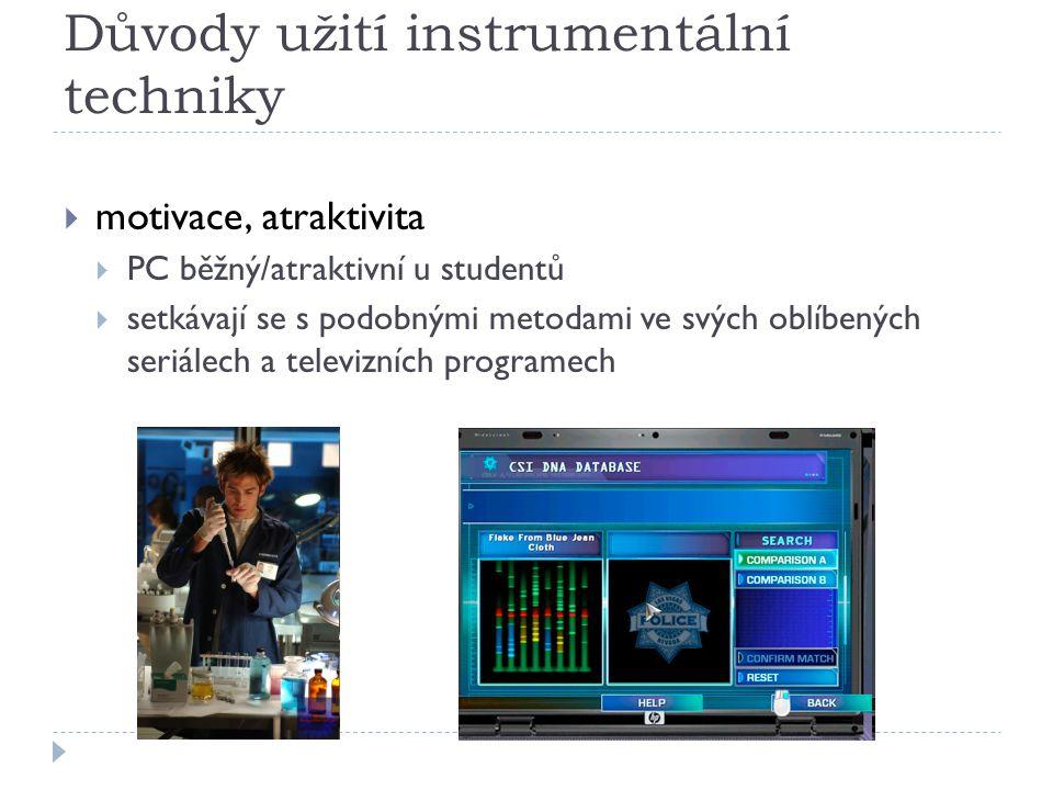 Důvody užití instrumentální techniky