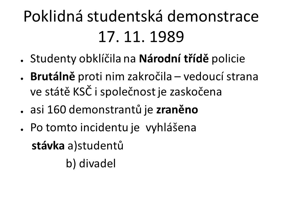 Poklidná studentská demonstrace 17. 11. 1989