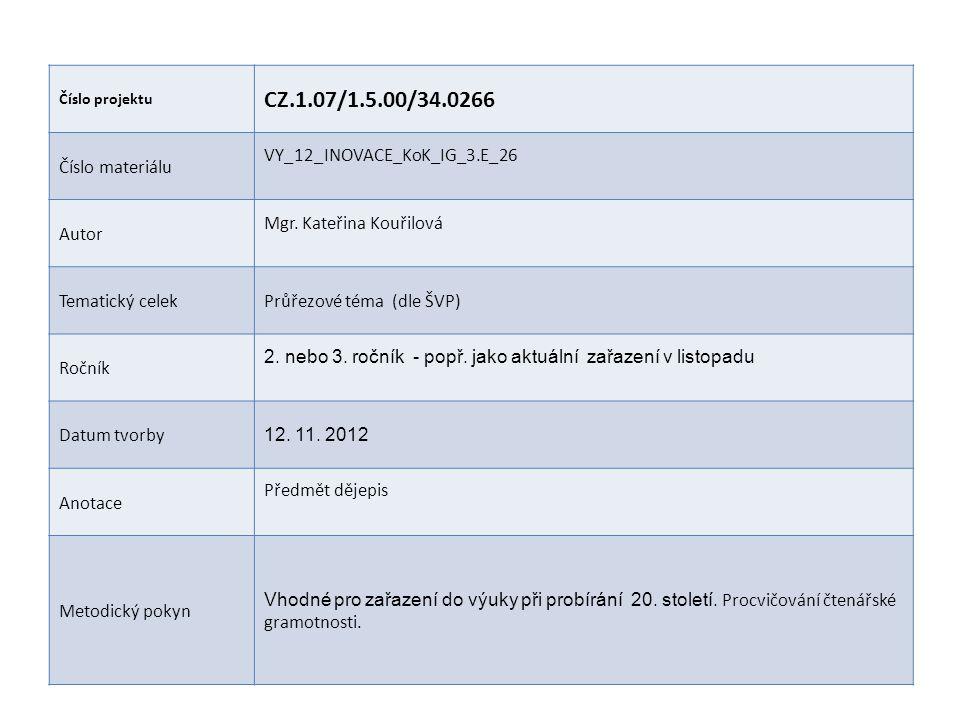 CZ.1.07/1.5.00/34.0266 Číslo materiálu VY_12_INOVACE_KoK_IG_3.E_26